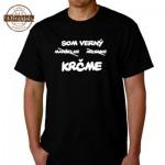 Vtipné tričko - Som verný, manželke milenke KRČME