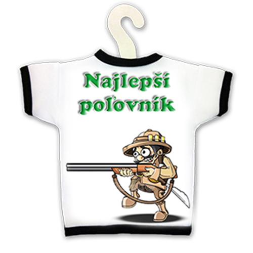Tričko na fľašu - Najlepší poľovník