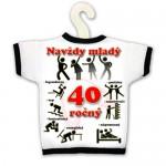 Tričko na fľašu - Navždy mladý 40