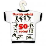 Tričko na fľašu - Navždy mladý 50